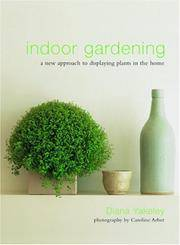 Indoor Gardening: A New Approach To Displaying Plants In The Home