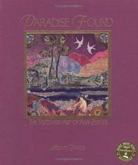 Paradise Found: The Visionary Art of Amy Zerner