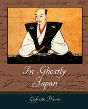 image of In Ghostly Japan -  Lafcadio Hearn