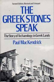 The Greek Stones Speak : The Story of Archaeology in Greek Lands