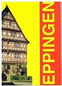 Fachwerkstadt Eppingen Ein Altstadtrundgang