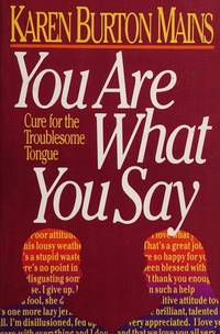 You Are What You Say: Cure for the Troublesome Tongue