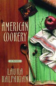 American Cookery : A Novel