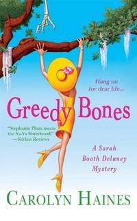 Greedy Bones (A Sarah Booth Delaney Mystery)