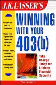 J.K. Lasser's Winning With Your 403(b)