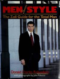 Men of Style: The Zoli Guide for the Total Man by  Donald C Richardson - Hardcover - 1992 - from Bingo Used Books and Biblio.com