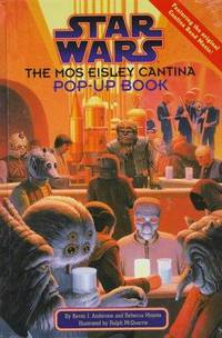 Star Wars:  The Mos Eisley Cantina Pop-Up Book.