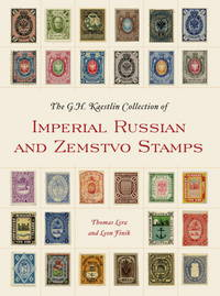 The GH Kaestlin Collection of Imperial Russian and Zemstvo Stamps (Smithsonian Contribution to...