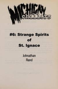 Strange Spirits Of St Ignace