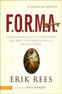 F.O.R.M.A.: Conociendo cuál es el propósito que Dios te ha dado solo a ti en esta...