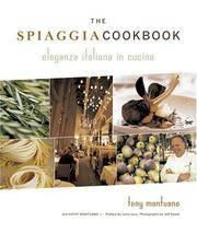The Spiaggia Cookbook: Eleganza Italiana in Cucina