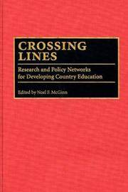Crossing Lines: Research and Policy Networks for Developing Country Education by  Noel Mcginn - 1st Edition. - 1996 - from Allen's Bookshop and Biblio.com