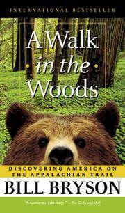 image of A Walk in the Woods: Rediscovering America Along the Appalachian Trail