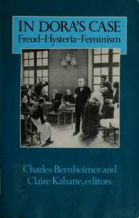 In Dora's Case Freud Hysteria Feminism