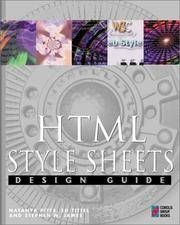 HTML Style Sheets Design Guide: The Web Professional's Guide to Building and Using Style Sheets