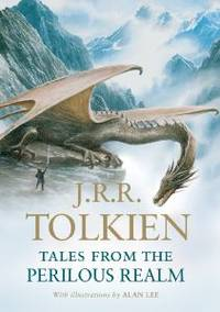 Tales from the Perilous Realm by Tolkien, J.R.R