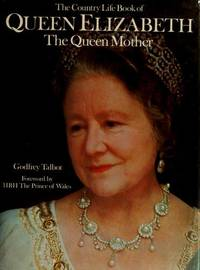 The Country Life Book of Queen Elizabeth The Queen Mother