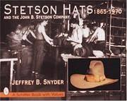 Stetson Hats  the John B Stetson Company