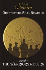 Quest of the Seal Bearers Book 1: The Warriors Return