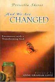 image of And We Are Changed: Encounters with a Transforming God