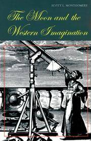 The Moon and the Western Imagination by Montgomery, Scott L - 1999