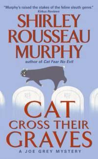Cat Cross Their Graves: A Joe Grey Mystery (Joe Grey Mysteries)