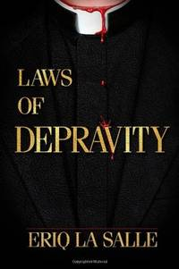 LAWS OF DEPRAVITY by  Eriq La Salle - Paperback - Signed First Edition - 2012 - from Jero Books and Templet Co. (SKU: 018720)