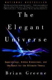 image of The Elegant Universe Superstrings, Hidden Dimensions, and the Quest for the Ultimate Theory