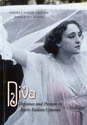 Diva: Defiance and Passion in Early Italian Cinema
