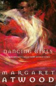 image of Dancing Girls: And Other Stories (Contemporary Classics)