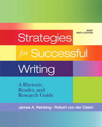image of Strategies for Successful Writing: A Rhetoric, Reader and Research Guide,  Brief Edition (9th Edition)