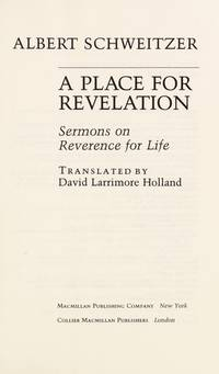 Place for Revelation: Sermons on Reverence for Life (English and German Edition)