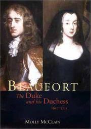 Beaufort  The Duke and His Duchess  1657-1715