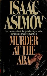 Murder at the ABA by Isaac Asimov - 1983-08-12