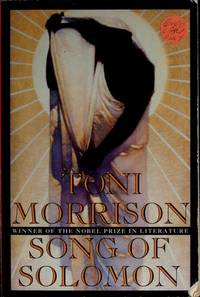 Song of Solomon by Morrison, Toni
