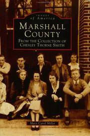 Marshall County: From The Collection of Chesley Thorne Smith  (MS) (Images of America)