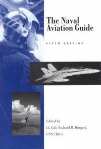 The Naval Aviation Guide by Malcolm W. Cagle - Hardcover - from Better World Books  (SKU: GRP109601751)