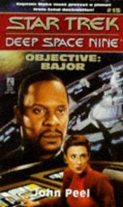 Objective: Bajor (Star Trek: Deep Space Nine) by  John Peel - Paperback - First Edition - 1996 - from Patricia Tucker (SKU: 001975)