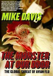 MONSTER AT OUR DOOR: The Global Threat Of Avian Flu