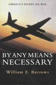 By Any Means Necessary: America's Secret Air War