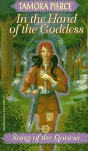 In the Hand of the Goddess (Song of the Lioness Ser., No. 2)