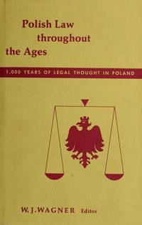 POLISH LAW THROUGHOUT THE AGES (HOOVER INSTITUTION PUBLICATIONS, 91)