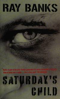 Saturday's Child [Import] [Paperback] by Ray Banks