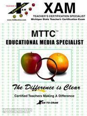 Mttc Educational Media Specialist (XAM MTTC)