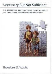 Necessary but Not Sufficient: The Respective Roles of Single and Multiple Influences on...