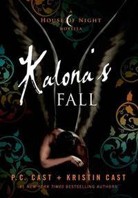 HOUSE OF NIGHT NOVELLA04 KALONAS FALL