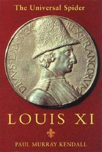 Louis XI : The Universal Spider
