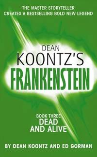 Frankenstein. Book 3: dead and Alive