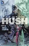 image of Batman: Hush (Turtleback School & Library Binding Edition)