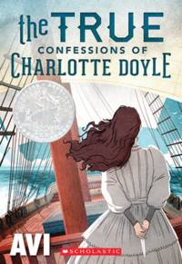 The True Confessions of Charlotte Doyle (Scholastic Gold)